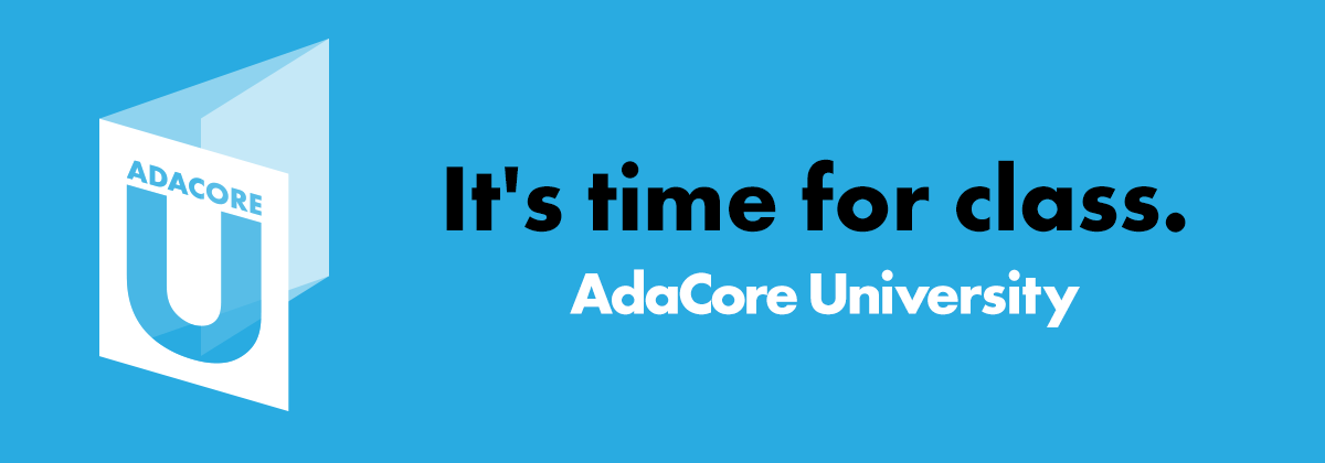 It's time for class : AdaCore University